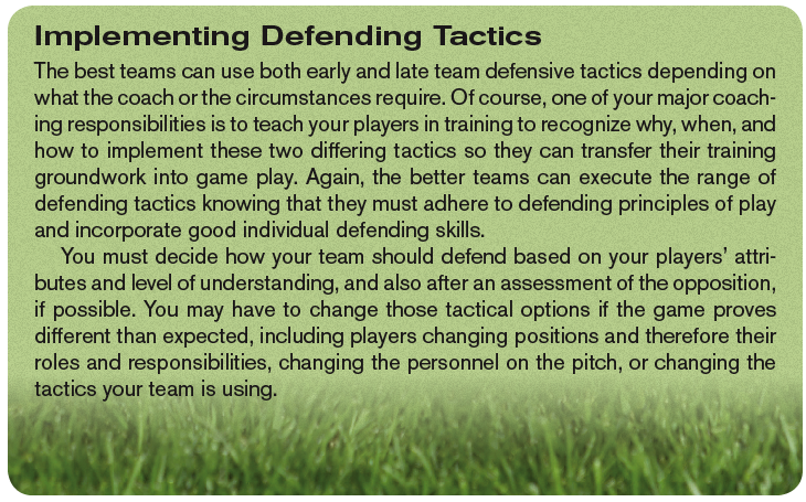 Implementing Defending Tactics