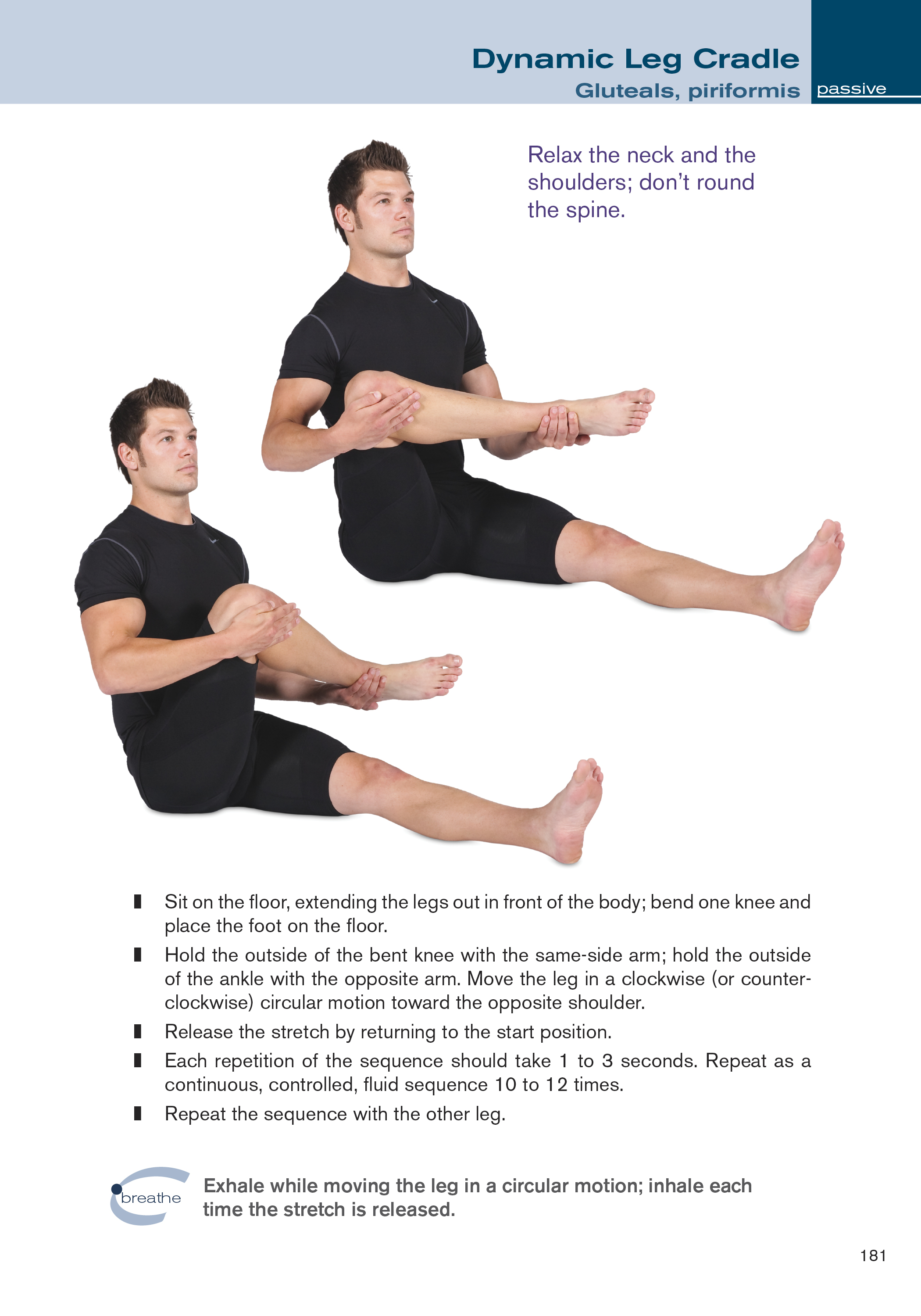 Dynamic leg cradle stretch